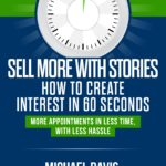 How to Create Interest in 60 Seconds