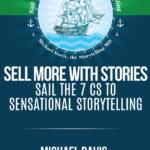 Sail the 7 Cs to Sensational Stories