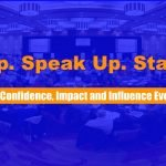 Stand Up. Speak Up. Stand OUT!